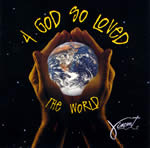 4 God So Loved The World